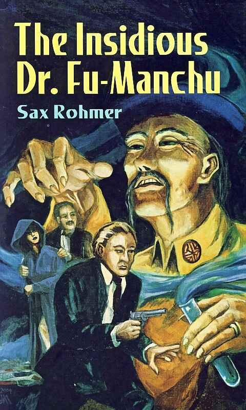 Quotes from The Insidious Dr. Fu-Manchu by Sax Rohmer